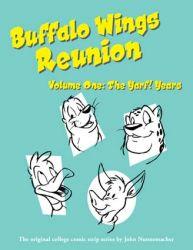 Buffalo Wings Reunion, Vol 1: The Yarf! Years