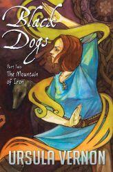 Black Dogs II: The Mountain of Iron