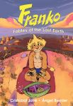 Franko, Fables of the Last Earth - Hardcover Edition